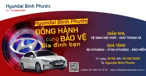 Hyundai Bình Phước – Đồng hành cùng bảo vệ gia đình bạn.