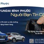 Chương trình Tri Ân dành cho Khách Hàng Thân Thiết của Hyundai Bình Phước